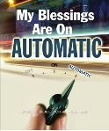 My Blessings Are One Automatic